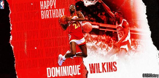 NBA官方祝多米尼克-威尔金斯59岁生日快乐
