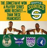 四支球队未赢下季后赛系列赛时间长于超音速