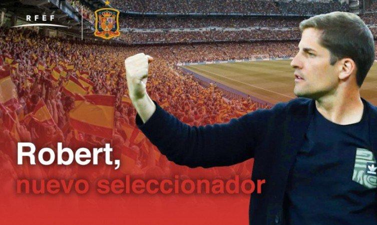 官方:罗伯特-莫雷诺接任恩里克出任西班牙国家队主帅