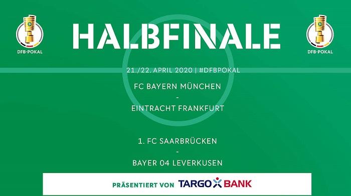 德国杯半决赛对阵:拜仁对阵法兰克福,药厂踢萨尔布吕肯
